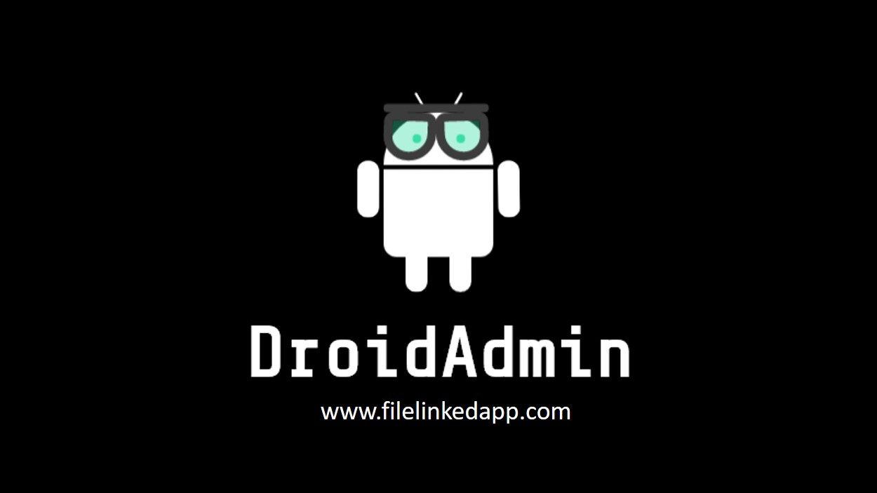 droidadmin filelinked